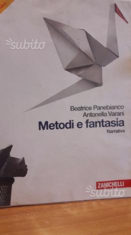 Metodi e fantasia: narrativa + poesia e teatro