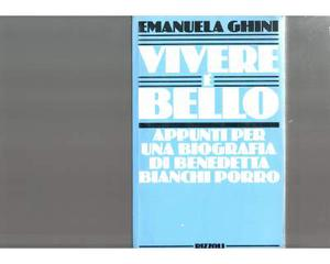 Vivere è bello - Emanuela Ghini - Rizzoli