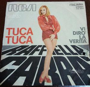 "LP 45 giri Raffaella Carra` ""Tuca tuca"""