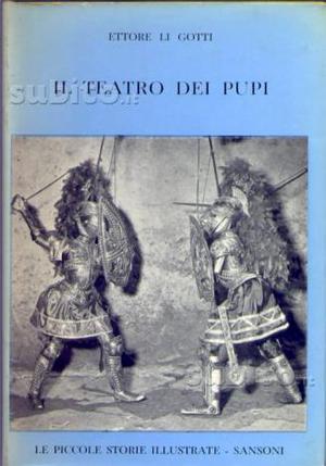 Ettore Li Gotti - Il teatro dei pupi