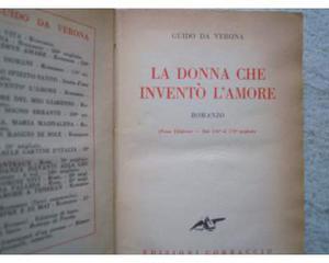 Guido da Verona - La donna che inventò l'amore - Romanzo