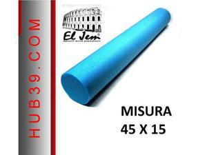 Foam roller rullo pilates da cm.45 diametro 15