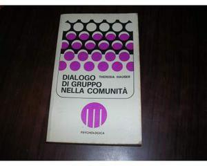 Dialogo di Gruppo nella Comunità - T. Hauser