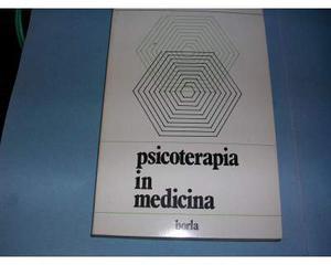 Psicoterapia in Medicina a cura di Massimo Rosselli e Marta