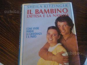 Libro IL BAMBINO-L'ATTESA E LA NASCITA