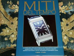 Libro MITI DEL TEMPO storia degli orologi da polso