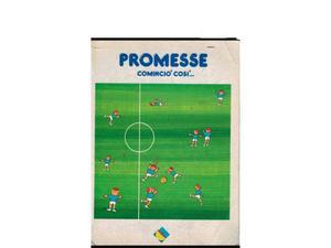 Cerco: Libro calcio-Trieste-promesse comincio' cosi'