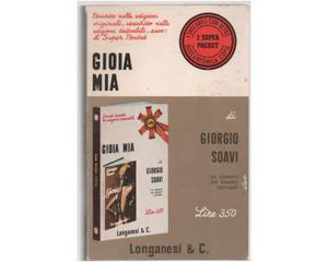 Giorgio Soavi Gioia mia Longanesi Super Pocket n.59