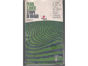 Pearl S. Buck Stirpe di drago Mondadori