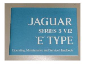 Jaguar E TYPE V12 libretto MANUALE uso e manutenzion