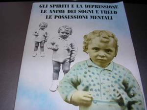 Gli Spiriti e la Depressione Le Anime dei Sogni e Freud