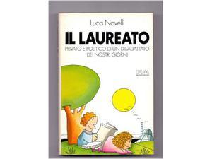Il laureato(Luca Novelli)Mondadori