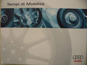 Libro Tempi di mobilita' (La storia dell' Audi)