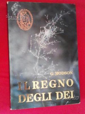 Libro il regno degli dei - g. hodson