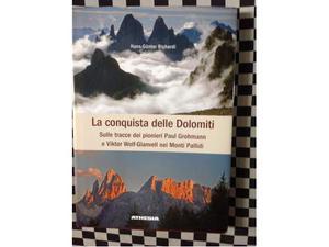 La conquista delle Dolomiti sulle tracce.....