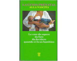 La guida Prenatal alla nascita