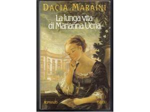 La lunga vita di Marianna Ucrìa, D. Maraini, Rizzoli, 1a