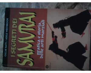 """Libro """"I SEGRETI DEI SAMURAI""""pratica e storia delle arti"""