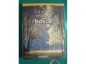 La vita segreta del bosco de agostini-natura d'italia