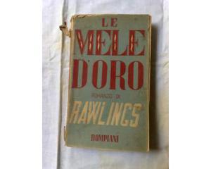 Le mele d'oro - romanzo di rawlings - bompiani -  -