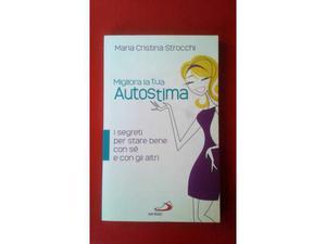 Libro Maria Cristina Strocchi MIGLIORA LA TUA AUTOSTIMA