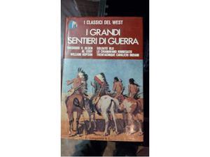 "Libro ""i grandi sentieri di guerra"" - i classici del west"