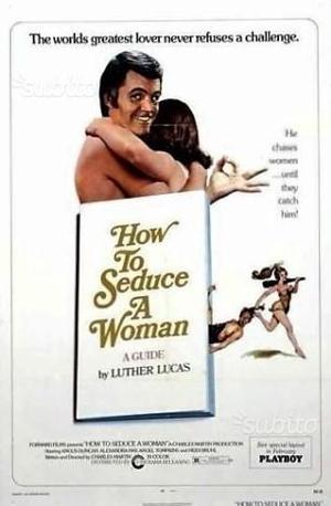 "Film sonoro 16mm a colori ""how to seduce a woman"""