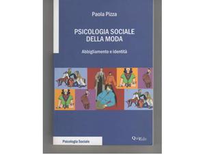 Psicologia sociale della moda Abbigliamento e identità