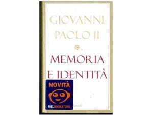 Giovanni paolo ii memoria e identita'
