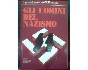 Gli uomini del nazismo