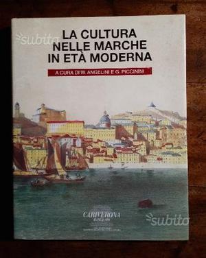 La cultura nelle Marche in età Moderna