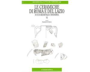 Le ceramiche di Roma e del Lazio in età medievale e moderna
