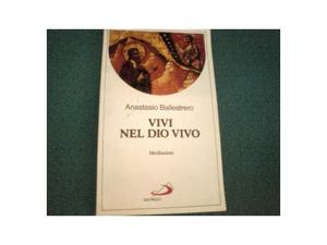 """Libro:""""Vivi nel Dio vivo"""" di Anastasio Ballestrero"""