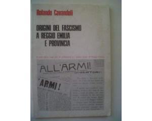 Origini del Fascismo a Reggio Emilia e provincia