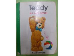 TEDDY E I SUOI AMICI Dami Editore
