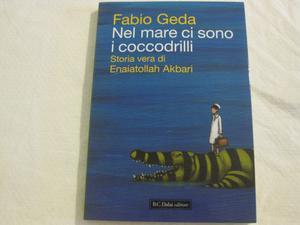 """""""Nel mare ci sono i coccodrilli"""" di Fabio Geda"""
