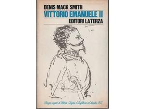 Denis Mack Smith Vittorio Emanuele II Laterza