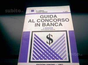 Guida al concorso in banca - Ed. Simone