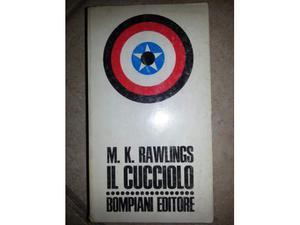 IL CUCCIOLO, di M.K.Rawlings,