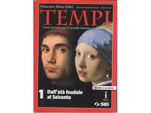 Tempi: 1: Dall'età feudale al Seicento