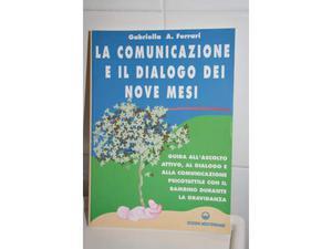 La comunicazione e il dialogo dei nove mesi di G. Ferrari