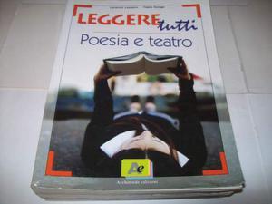 Leggere tutti. Poesia e teatro.