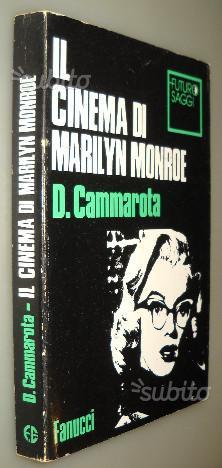 Il cinema di Marilyn Monroe, Domenico Cammarota, 1
