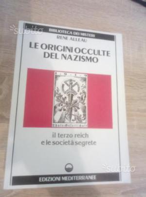 Alleau: Le Origini Occulte del Nazismo