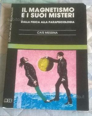 Libro il magnetismo e i suoi misteri