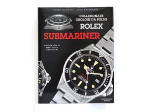 """Libro """"Collezionare orologi da polso Rolex Submariner"""""""