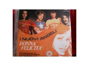 "45 giri (7"") ""DONNA FELICITA'"" () by I Nuovi Angeli"