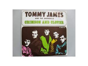 "45 giri ""CRIMSON AND CLOVER"" () by Tommy James (7"")"