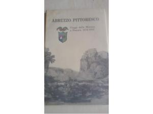 Abruzzo pittoresco (Viaggi dalla Marsica a Pescara