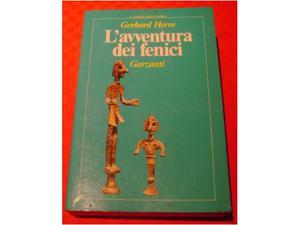 L'avventura dei fenici - di Gerhard Herm
